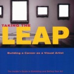 Book Review: Taking the Leap (Building a Career as a Visual Artist)