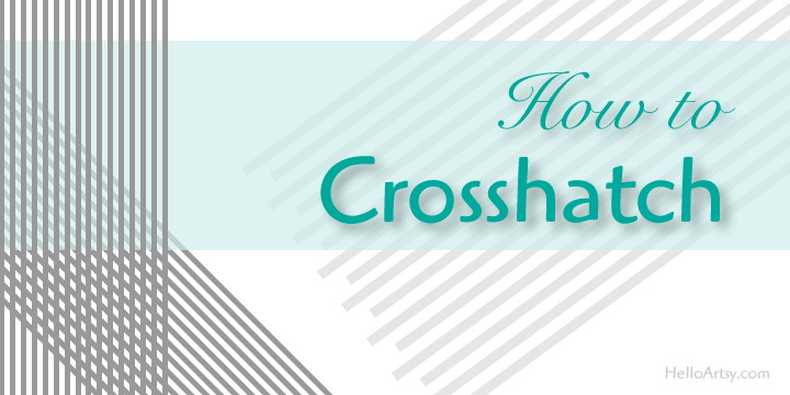 How to Crosshatch | An Easy step by step guide for beginners