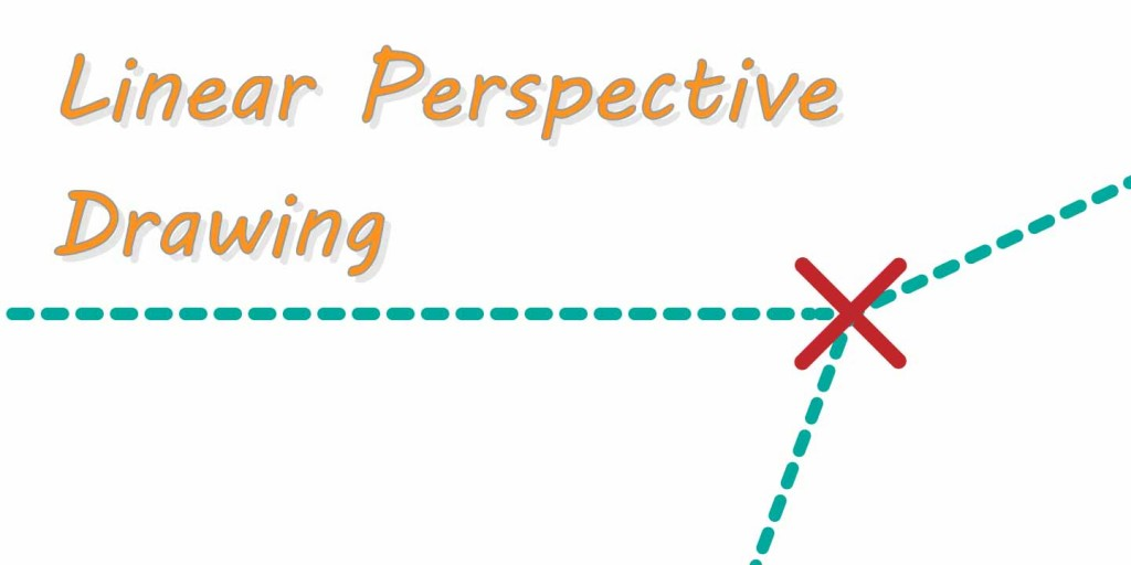 Linear Perspective Drawing: How to draw in perspective
