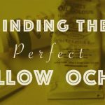 Finding The Perfect Yellow Ochre