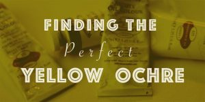 Finding The Perfect Yellow Ochre (oil paint)