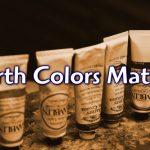 Earth Colors Matter