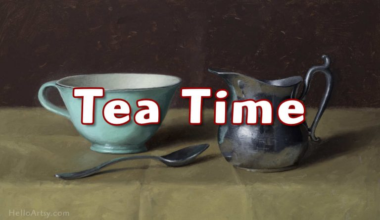 """Tea Time"" – Oil Painting Still Life Tutorial (video series)"
