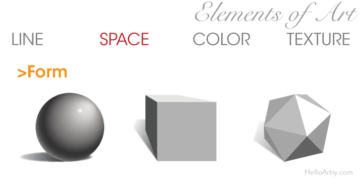 Elements of Art: Space - Form